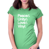 Peace & Unity & Love & Vinyl Womens Fitted T-Shirt