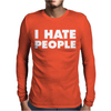 People I Hate Mens Long Sleeve T-Shirt