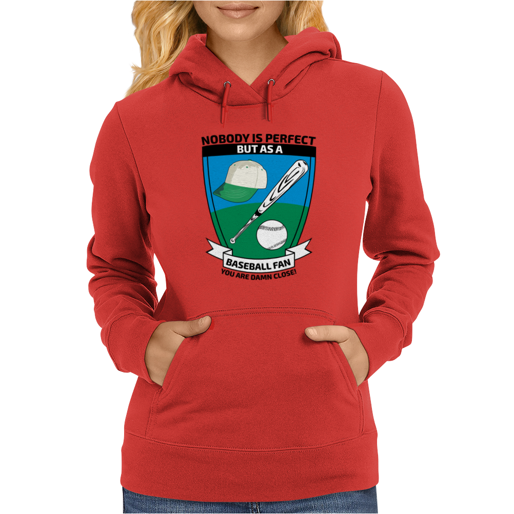 Perfect Baseball fan Womens Hoodie