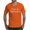 Perfectly Imperfect Mens T-Shirt