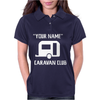 PERSONALISED your name CARAVAN CLUB FUNNY GIFT Womens Polo