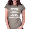 Photosynthesis Funny Womens Fitted T-Shirt