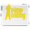 Pimp Daddy Tablet