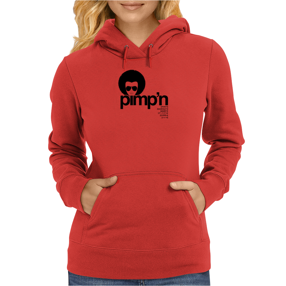 Pimp'n in 7 Languages Womens Hoodie