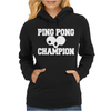 PING PONG CHAMPION Womens Hoodie