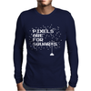 Pixels Are For Squares Mens Long Sleeve T-Shirt