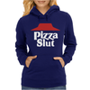 Pizza funny Womens Hoodie
