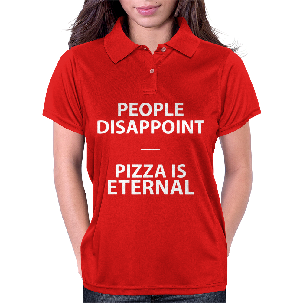 Pizza is eternal Womens Polo