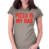 PIZZA IS MY BAE RINGER Womens Fitted T-Shirt