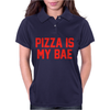 PIZZA IS MY BAE RINGER Womens Polo