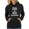 pizza weed boys with tattoos Womens Hoodie