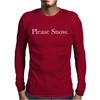 PLEASE SNOW Mens Long Sleeve T-Shirt