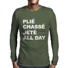 PLIE CHASSE JETE ALL DAY Mens Long Sleeve T-Shirt