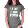 Poor stop Womens Fitted T-Shirt