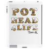 Pot Head 4Life Tablet (vertical)