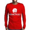 Practice Mens Long Sleeve T-Shirt