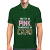 Pretty in Pink Dangerous in Camo Funny Mens Polo