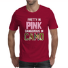 Pretty in Pink Dangerous in Camo Funny Mens T-Shirt