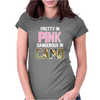 Pretty in Pink Dangerous in Camo Funny Womens Fitted T-Shirt