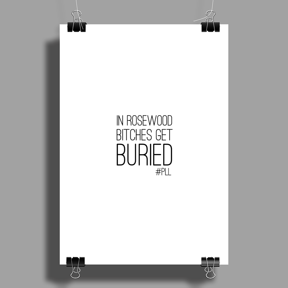 Pretty Little Liars - 'Bitches Get Buried' Poster Print (Portrait)