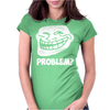 Problem Womens Fitted T-Shirt