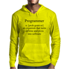 Programmer an Organism that turns caffeine and pizza into software Mens Hoodie