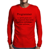Programmer an Organism that turns caffeine and pizza into software Mens Long Sleeve T-Shirt