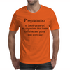 Programmer an Organism that turns caffeine and pizza into software Mens T-Shirt