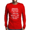 Project Manager - Funny Mens Long Sleeve T-Shirt