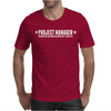 Project Manager Mens T-Shirt