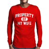 PROPERTY OF MY WIFE Mens Long Sleeve T-Shirt