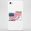 Proud to be american, America love, Independence Day Phone Case
