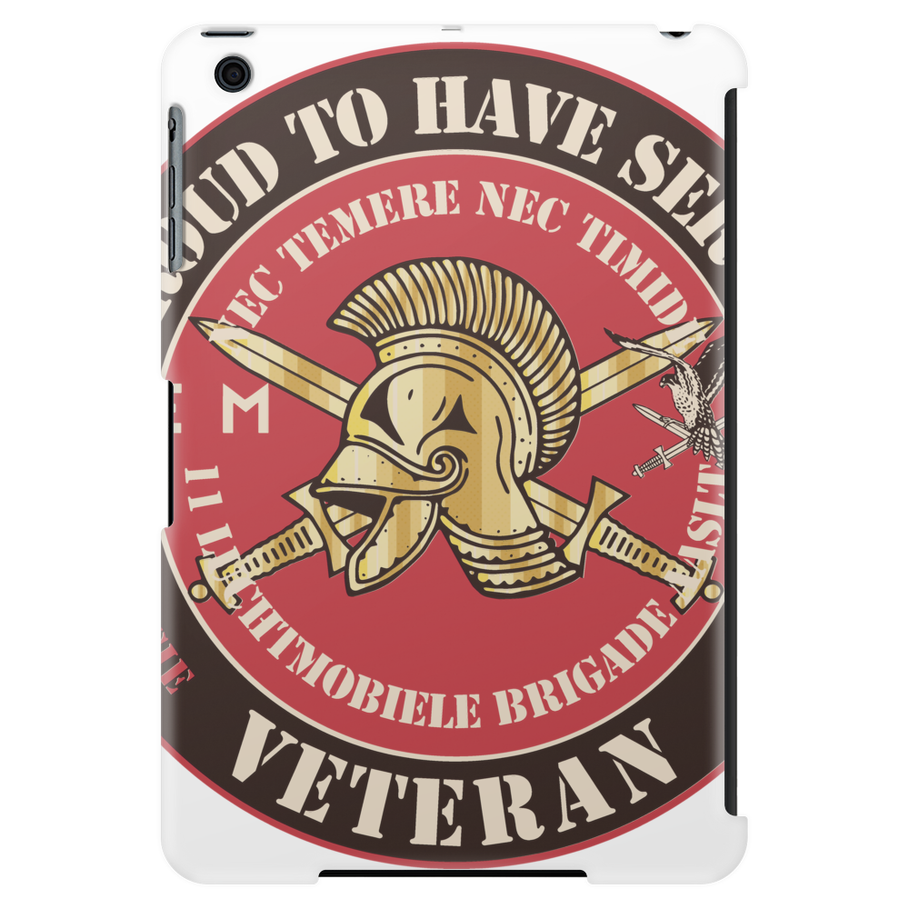 Proud to have served veteran 11 luchtmobiele brigade geniecompagnie. Tablet (vertical)