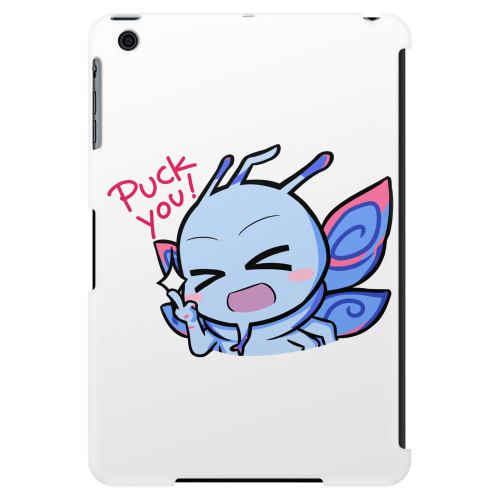Puck you - Dota 2 Tablet (vertical)