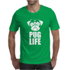 Pug Life Dog Mens T-Shirt