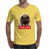 Pug Life - Mens Funny Mens T-Shirt