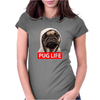 Pug Life - Mens Funny Womens Fitted T-Shirt