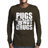 Pugs Not Drugs Mens Long Sleeve T-Shirt
