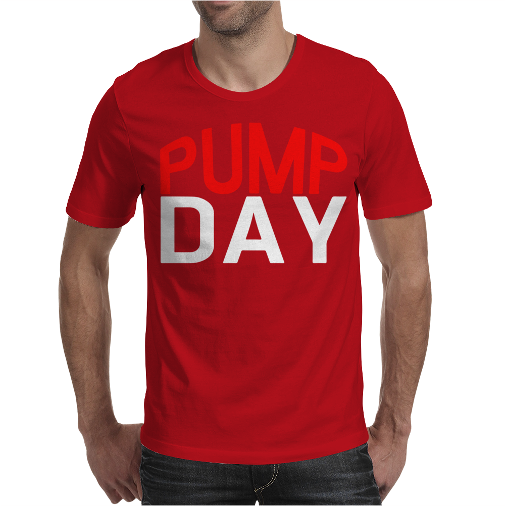 Pump Day Mens T-Shirt