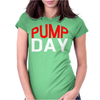Pump Day Womens Fitted T-Shirt