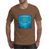 quotes tshirts, wall arts,posters,mobile cases,lapetop cases Mens T-Shirt