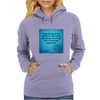 quotes tshirts, wall arts,posters,mobile cases,lapetop cases Womens Hoodie