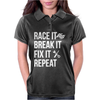 Race It Break It Fix It Repeat Womens Polo