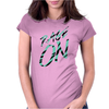 Rage On Womens Fitted T-Shirt