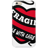 Ragile Handle With Care Phone Case