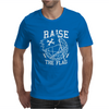 RAISE THE FLAG Mens T-Shirt