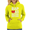RAP WAS BETTER Womens Hoodie