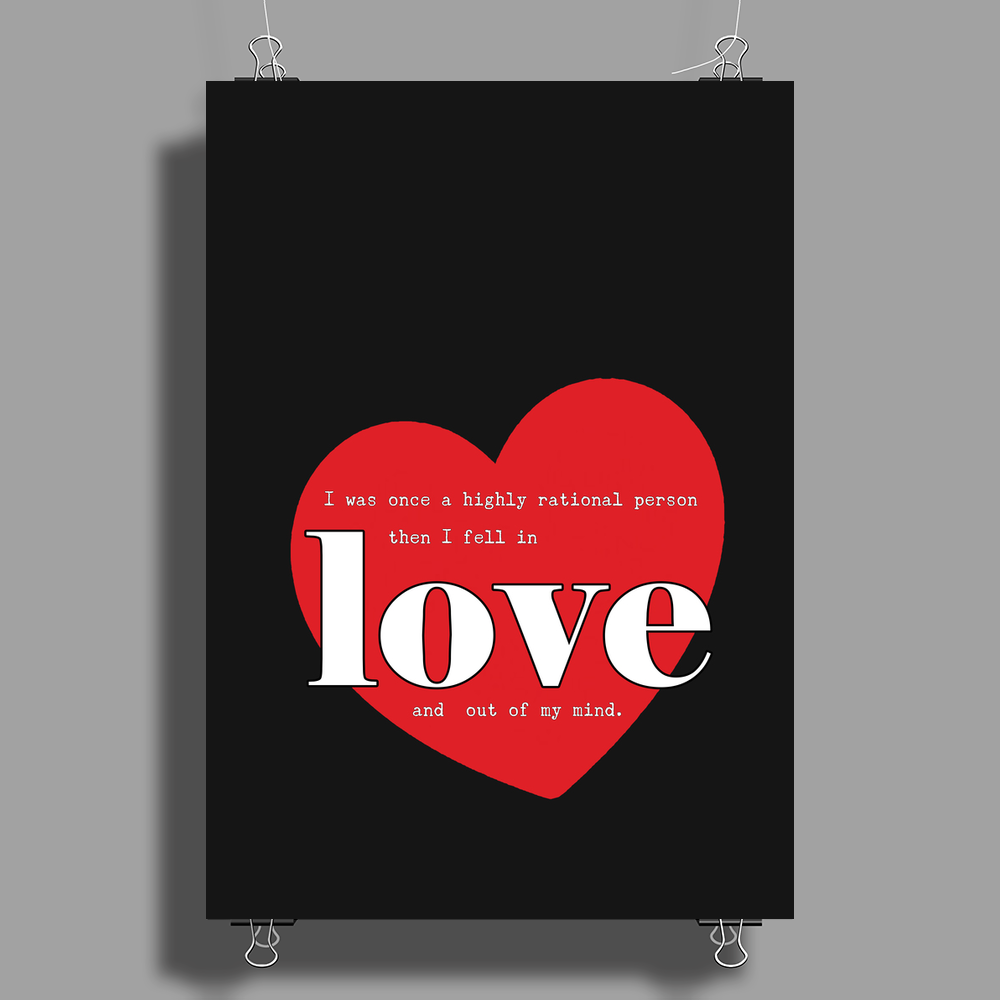 Rational Person Until Love Poster Print (Portrait)