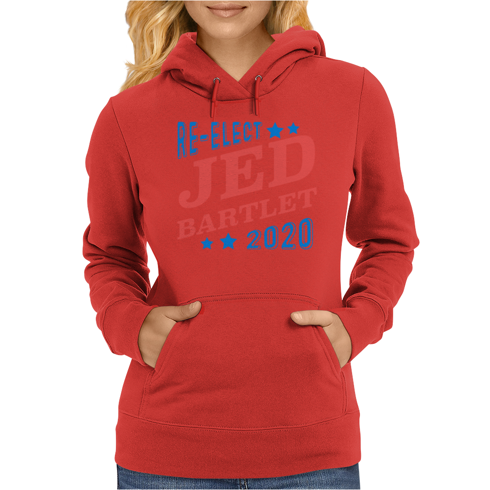 Re-Elect Jed Bartlet 2020 - Tri Color Womens Hoodie