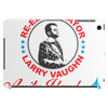 Re-Elect Mayor Larry Vaughn Tablet